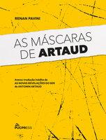As Máscaras de Artaud - Renan Pavini