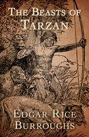 The Beasts of Tarzan - Edgar Rice Burroughs