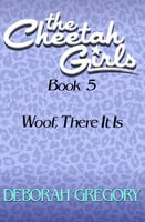Woof, There It Is - Deborah Gregory