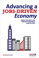Advancing a Jobs-Driven Economy: Higher Education and Business Partnerships Lead the Way - STEMconnector®