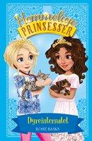 Hemmelige Prinsesser (15) Dyreinternatet - Rosie Banks