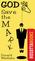 God Save the Mark - Donald E. Westlake