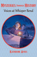 Voices at Whisper Bend - Katherine Ayres