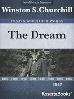 The Dream - Winston S. Churchill