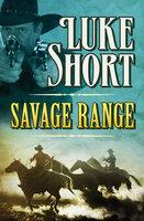 Savage Range - Luke Short