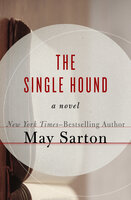 The Single Hound: A Novel - May Sarton