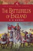 The Battlefields of England - Alfred H. Burne