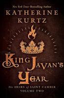 King Javan's Year - Katherine Kurtz