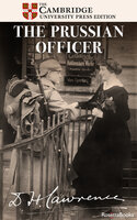 The Prussian Officer - D. H. Lawrence