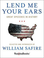 Lend Me Your Ears: Great Speeches in History - Various Authors