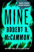Mine - Robert McCammon