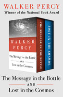 The Message in the Bottle and Lost in the Cosmos