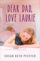 Dear Dad, Love Laurie - Susan Beth Pfeffer