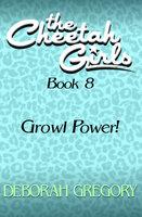 Growl Power! - Deborah Gregory
