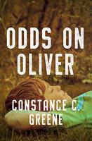 Odds on Oliver - Constance C. Greene