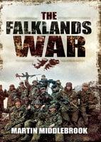 The Falklands War - Martin Middlebrook