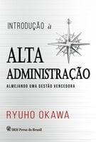 Introdução à Alta Administração - Ryuho Okawa