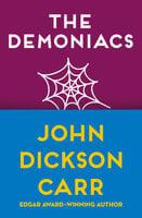 The Demoniacs - John Dickson Carr