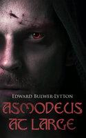 Asmodeus at Large - Edward Bulwer-Lytton