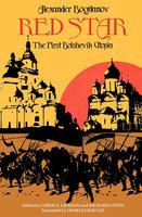 Red Star: The First Bolshevik Utopia - Alexander Bogdanov