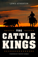 The Cattle Kings - Lewis Atherton