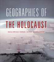 Geographies of the Holocaust - Various Authors