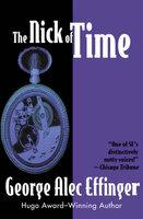 The Nick of Time - George Alec Effinger