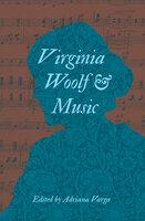 Virginia Woolf & Music - Various Authors