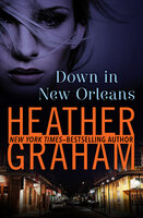 Down in New Orleans - Heather Graham