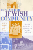 In Search of Jewish Community: Jewish Identities in Germany and Austria, 1918–1933 - Various Authors