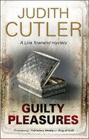 Guilty Pleasures - Judith Cutler