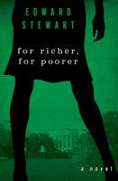 For Richer, for Poorer: A Novel - Edward Stewart