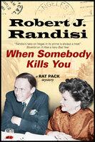 When Somebody Kills You - Robert J. Randisi