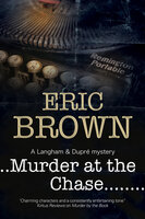 Murder at the Chase - Eric Brown