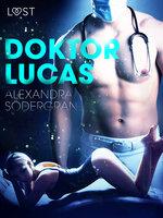 Doktor Lucas – erotisk novelle - Alexandra Södergran