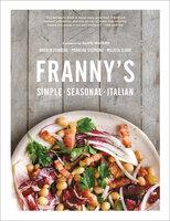 Franny's: Simple, Seasonal, Italian