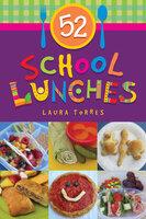 52 School Lunches - Laura Torres