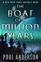 The Boat of a Million Years - Poul Anderson