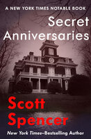 Secret Anniversaries - Scott Spencer