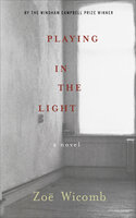 Playing in the Light: A Novel - Zoë Wicomb