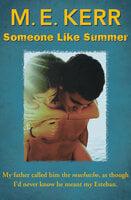 Someone Like Summer - M.E. Kerr