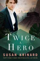Twice a Hero - Susan Krinard