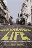 Examined Life: Excursions with Contemporary Thinkers - Various authors