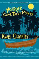 Murder at Cape Three Points - Kwei Quartey