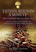 'Fifteen Rounds a Minute' - Michael Craster
