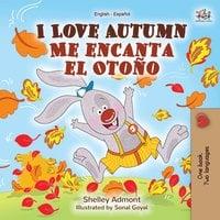 I Love Autumn Me encanta el Otoño: English Spanish Bilingual Book - KidKiddos Books, Shelley Admont