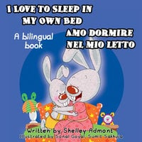 I Love to Sleep in My Own Bed Amo dormire nel mio letto - KidKiddos Books, Shelley Admont