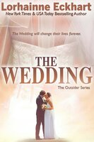 The Wedding - Lorhainne Eckhart