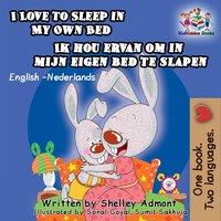 I Love to Sleep in My Own Bed Ik hou ervan om in mijn eigen bed te slapen - KidKiddos Books, Shelley Admont