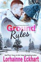 Ground Rules: A Friessen Family Short Story - Lorhainne Eckhart